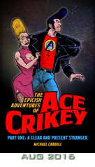 Ace Crikey: A Clear and Present Stranger