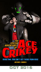Ace Crikey: You Can\'t Get There From Here